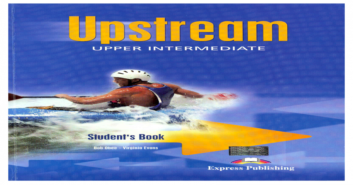 Definition of Upstream by Merriam-Webster