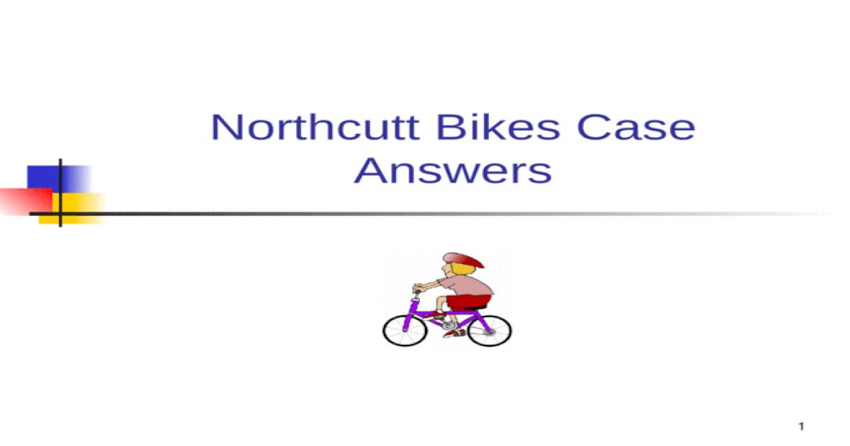 northcutt bikes answers2 Read and download northcutt bikes case answers free ebooks in pdf format - mercedes benz service center rashidiya mercedes e320 service manual mercedes.