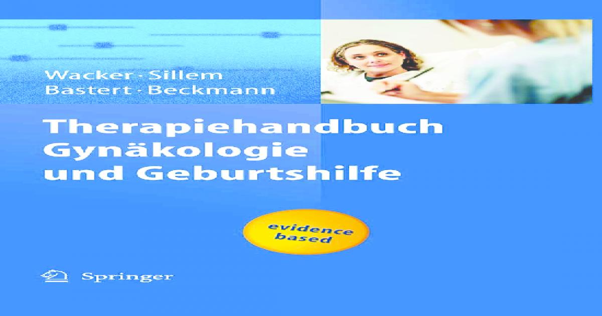 Therapiehandbuch Gynakologie und Geburtshilfe - [PDF Document]