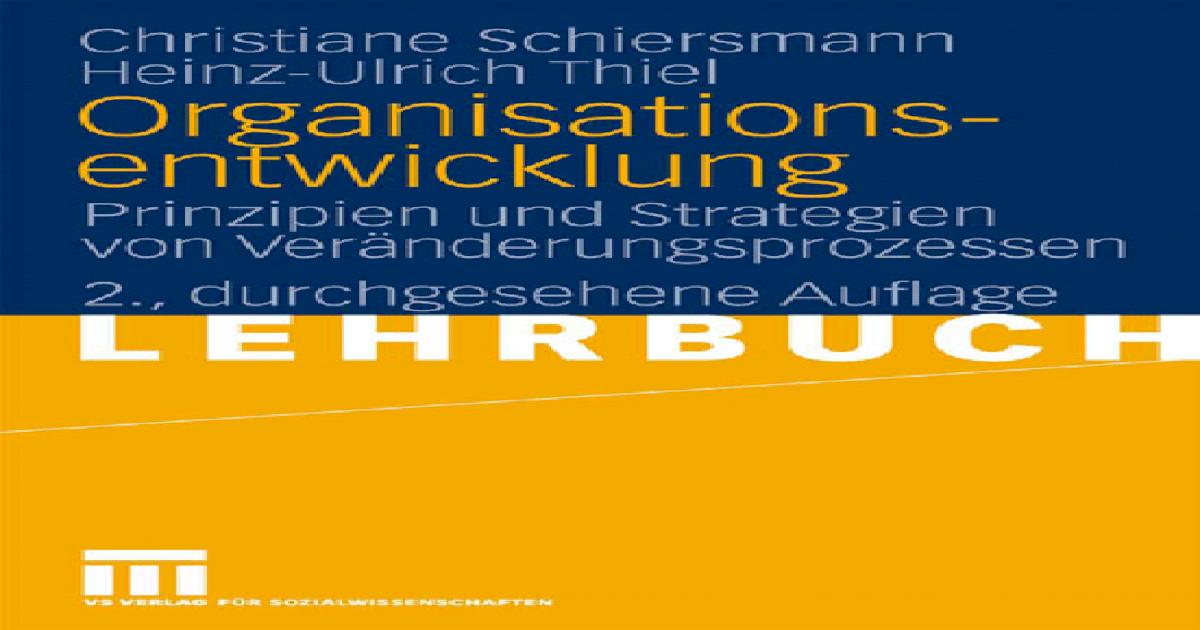 Organisationsentwicklung: Prinzipien und Strategien von ...