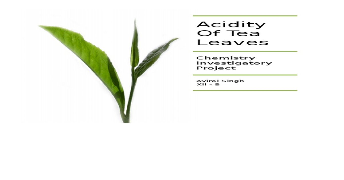 acidity of tea leaves project