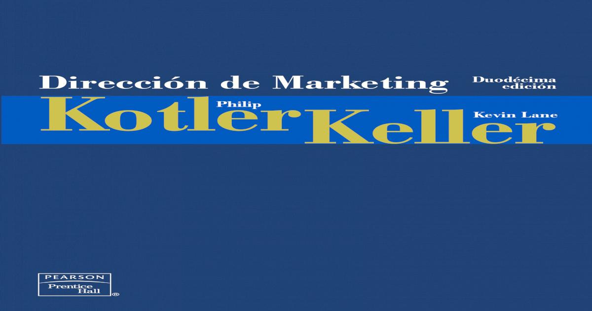 1aedebd91d1b Direccin de marketing Kotler -  PDF Document