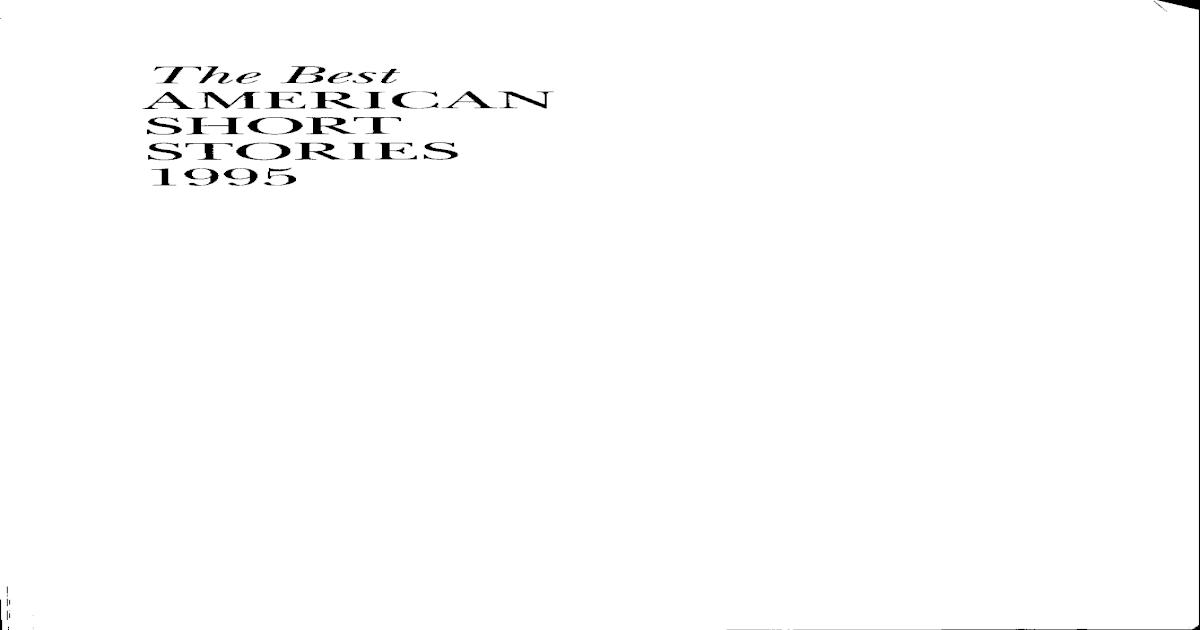 Best American Short Stories 1995 - [PDF Document]