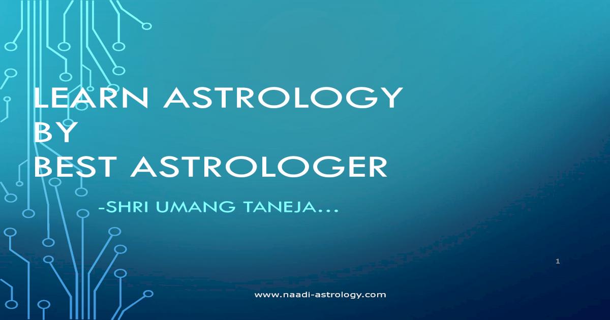 Learn astrology by best astrologer shri umang taneja - [PDF