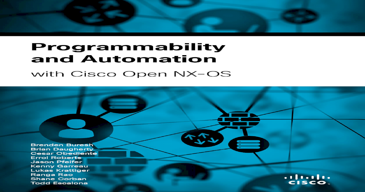 Programmability and Automation with Cisco Open NX-OS - [PDF