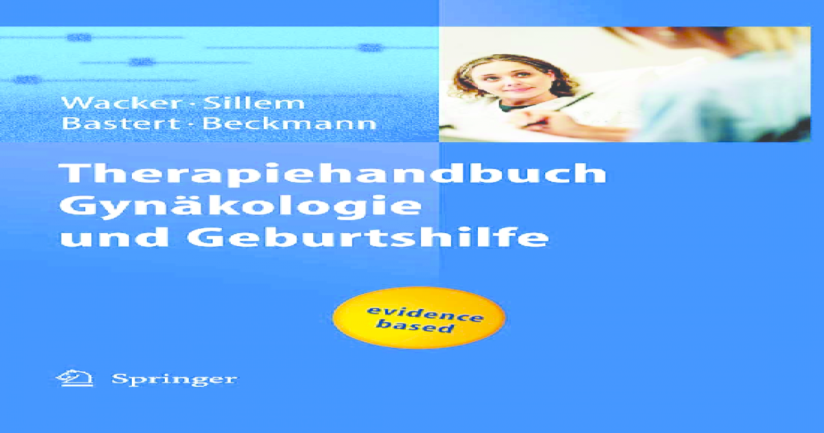 Therapiehandbuch Gynäkologie und Geburtshilfe (German Edition)
