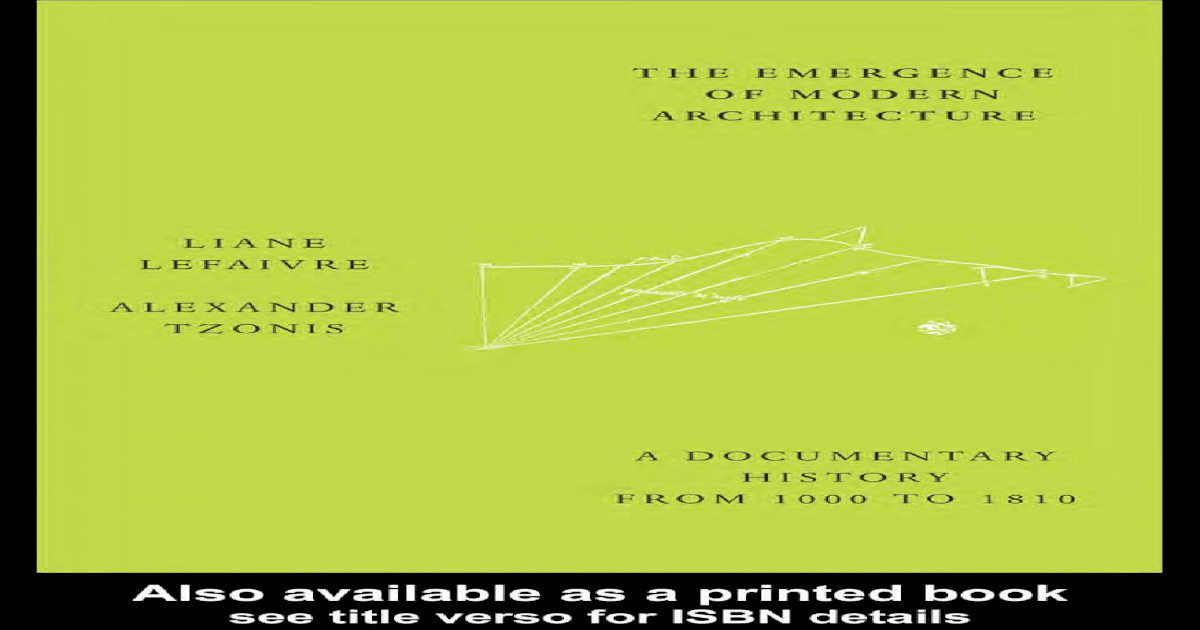 Emergence Of Modern Architecture A Documentary History From 1000 To