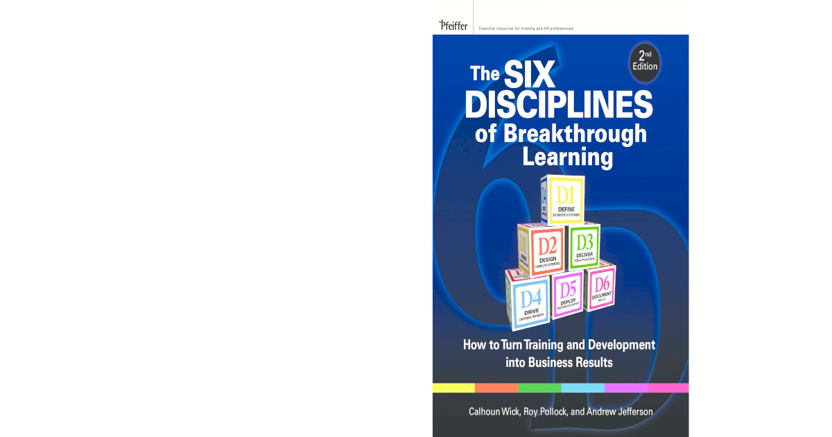 The Six Disciplines Of Breakthrough Learning Second Edition How To