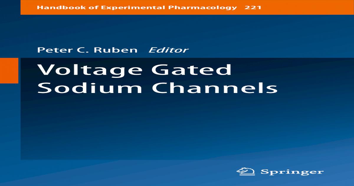 Handbook Of Experimental Pharmacology Voltage Gated Sodium