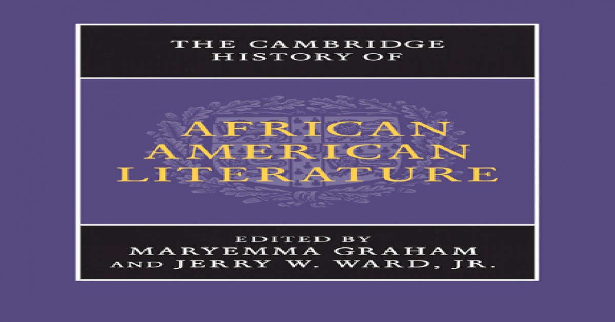 The Cambridge History of African American Literature - [PDF