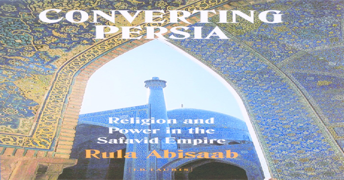 Amisaab_Religion and Power in the Safavid Empire - [PDF Document]