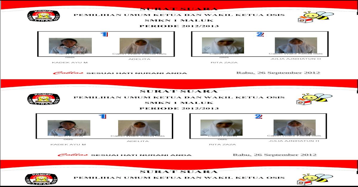 Surat Suara Pemilihan Ketua Osis Masa Bakti 2012 2013 Pdf