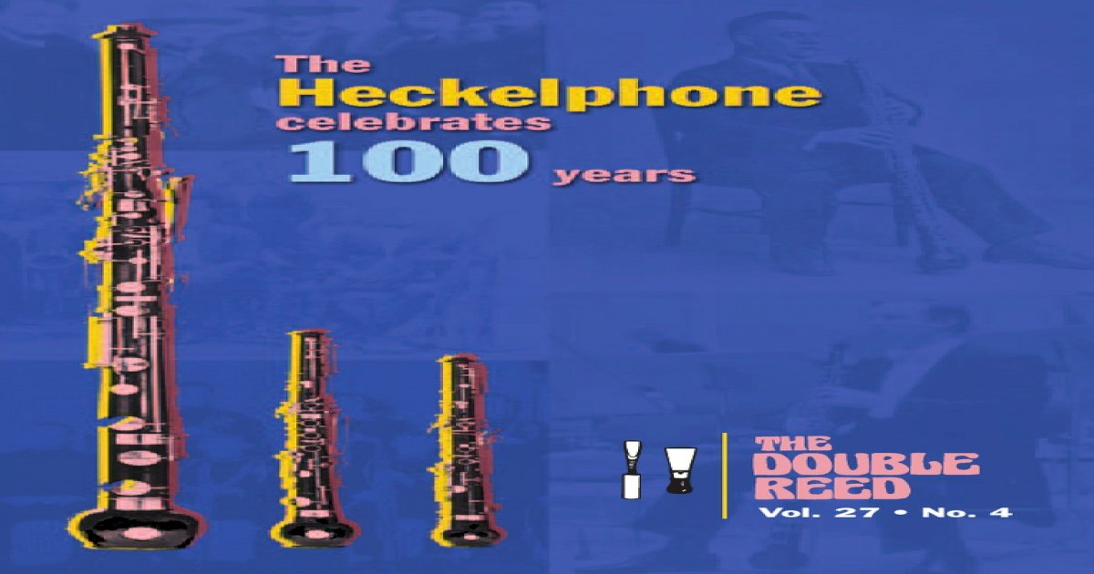 """/""""The Heckelphone at 100/"""" scholarly article reprinted"""