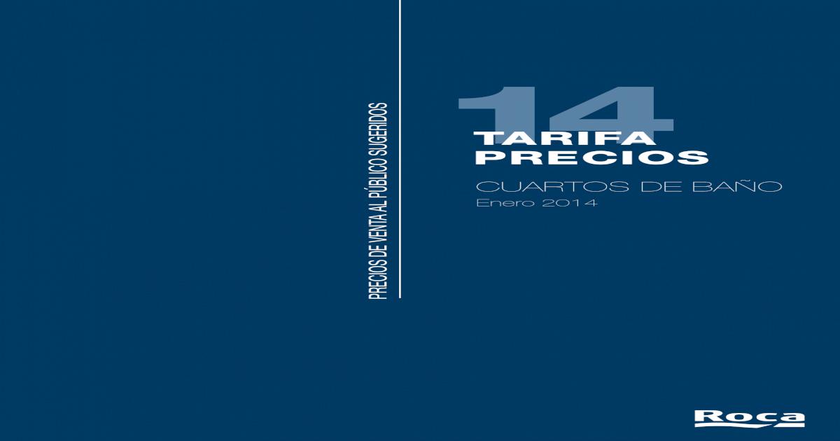 Tarifa De Precios Platos De Ducha Roca.Tarifa Sanitarios Roca 2014 Pdf Document