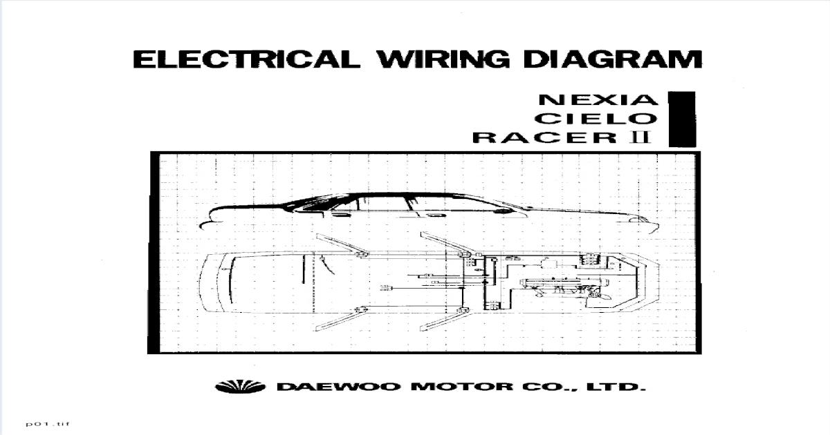 [ZHKZ_3066]  Daewoo Nexia Cielo Racer Electrical Wiring Diagram - [PDF Document] | Wiring Diagram For Daewoo Cielo |  | VDOCUMENTS