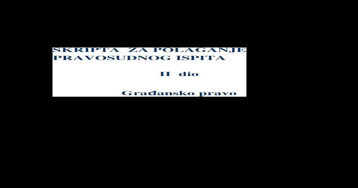 Skripta Za Pravosudni Gradjansko Pravo Konacna Varijanta Doc Document