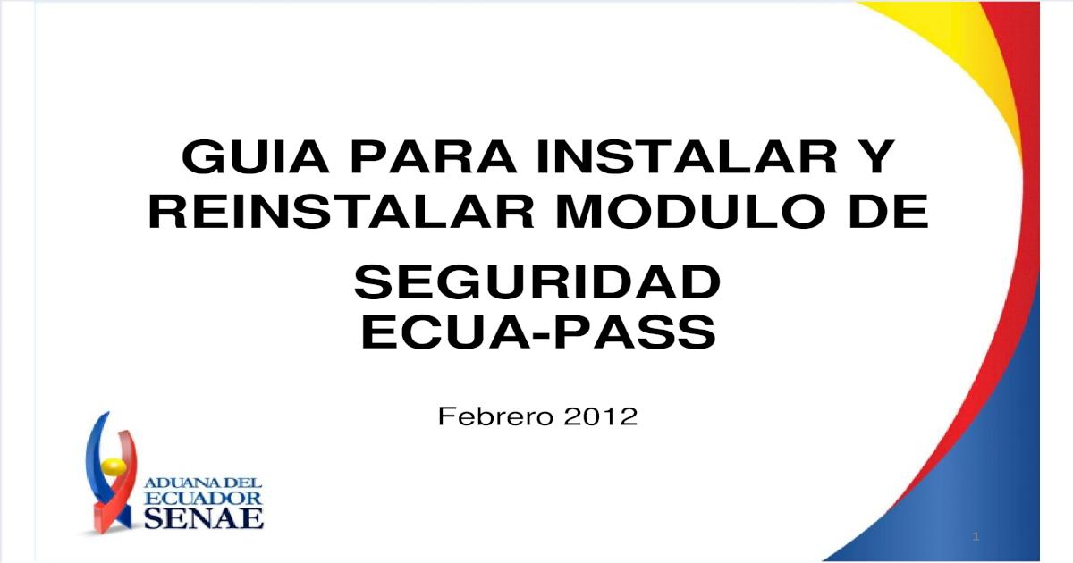 Guia Para La Instalacin Del Sistema Aduanero Ecuapass Pdf
