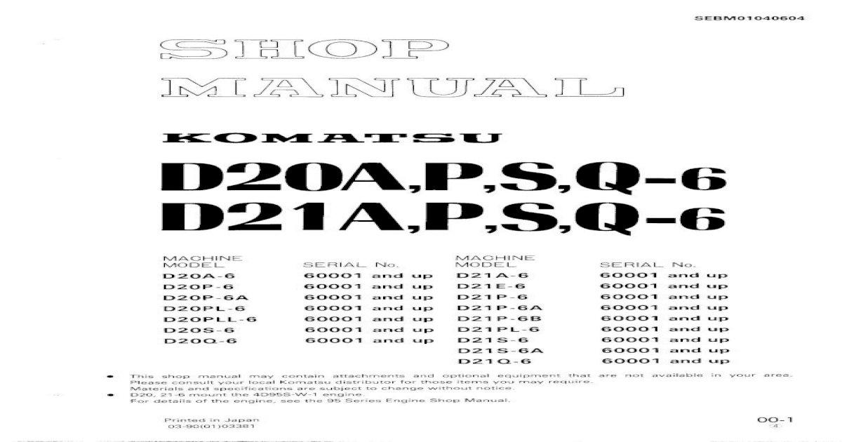 Komatsu D20PLL-6 Dozer Bulldozer Service Repair Manual SN