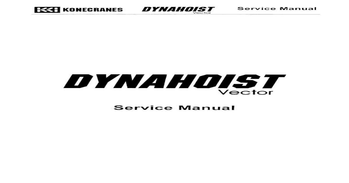 DYNAHOIST Vector Factory Service Manual DAHSM30 (DAC H